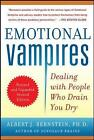 Emotional Vampires: Dealing with People Who Drain You Dry by Albert J. Bernstein (Paperback, 2012)