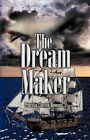 The Dream Maker by Patricia Clarice Benson 9781591295723 (paperback 2002)