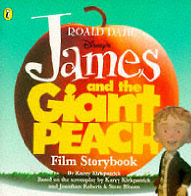 James And the Giant Peach Film Storybook by Dahl, Roald, Acceptable Book (Paperb