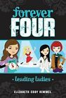 Leading Ladies by Elizabeth Cody Kimmel (Paperback / softback, 2012)