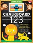 Chalkboard 123: Learn Your Numbers with Reusable Chalkboard Pages! by Walter Foster (Hardback, 2016)