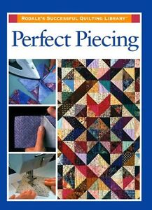 Perfect-Piecing-Rodales-Successful-Quilting-Library-by-Rodale-Press-Staff