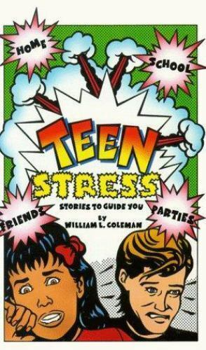 Teen Stress: Stories to Guide You Coleman, William L. Paperback Used - Very Goo