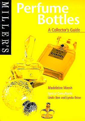 """""""AS NEW"""" Brine, Lynda,Bee, Linda,Marsh, Madeleine, Miller's Perfume Bottles: A C"""
