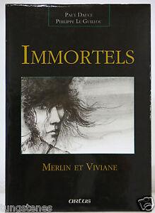 album-Bd-IMMORTELS-MERLIN-ET-VIVIANE-Artus-P-Dauce-P-Le-Guillou-bande-dessinee