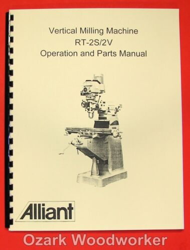 RT-2TV Operator /& Parts Manual 0006 ALLIANT Vertical Milling Machine RT-2S