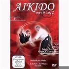 Aikido von A bis Z Jo von Reiner Brauhardt (2011)