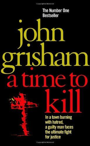 1 of 1 - A Time To Kill,John Grisham- 9780099134015