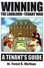 Winning the Landlord-Tenant War: A Tenants Guide by Dr Forest B Wortham (Paperback / softback, 2001)