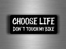 Sticker aufkleber auto motorrad helm choose life don't touch my bike