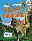The Last Days of the Dinosaurs by Matthew Rake (Hardback, 2015)