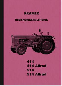 Kramer-Schlepper-414-514-Allrad-Bedienungsanleitung-Betriebsanleitung-Handbuch