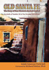 Old Santa Fe by Ralph Emerson Twitchell (Paperback / softback, 2007)