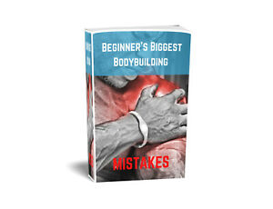 beginners biggest bodybuilding mistakes learn how to