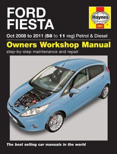 Haynes Manual 4907 Ford Fiesta 1.25 1.3 1.4 1.6 Petrol 1.4TDCi 1.6TDCi 2008-11