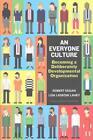 An Everyone Culture von Robert Kegan und Lisa Laskow Lahey (2016, Gebundene Ausgabe)