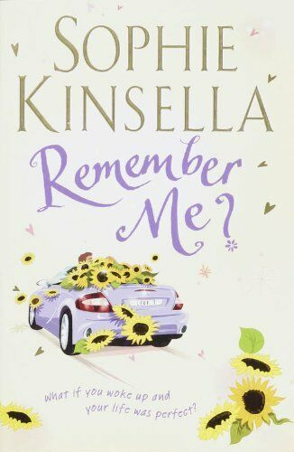 Remember Me? By  Sophie Kinsella. 9780593053904