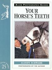 YOUR HORSE'S TEETH NEW PAPERBACK BOOK