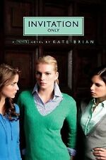 Invitation Only No. 2 by Kate Brian (2006, Paperback)