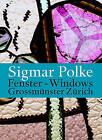 Sigmar Polke's Windows for the Zurich Grossmunster by Parkett Verlag,Switzerland (Paperback, 2010)