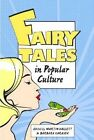 Fairy Tales in Popular Culture by Broadview Press Ltd (Paperback, 2014)