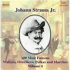 Johann II Strauss - Johann Strauss Jr.: 100 Most Famous Waltzes, Overtures, Polka and Marches, Vol. 4 (2000)