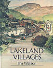 Lakeland Villages by Jim Watson (Hardback, 1988)