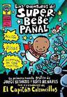 Las Aventuras del Superbebe Panal: (Spanish Language Edition of the Adventures of Super Diaper Baby) by Dav Piley, Dav Pilkey (Paperback / softback, 2003)