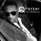 The Manual by Q Parker (CD, Oct-2012, Malaco)