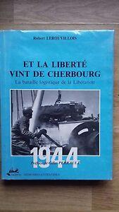 ET-LA-LIBERTE-VINT-DE-CHERBOURG-la-bataille-logistique-de-la-Liberation