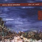 Let It Rest * by Sorry About Dresden (CD, Mar-2003, Saddle Creek Records)