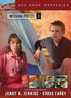 Missing Pieces by Jerry B. Jenkins, Chris Fabry (Paperback, 2005)