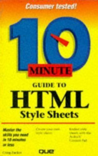 10 Minute Guide to Html Style Sheets (SAMS TEACH YOURSELF IN 10 MINUTES) Zacker