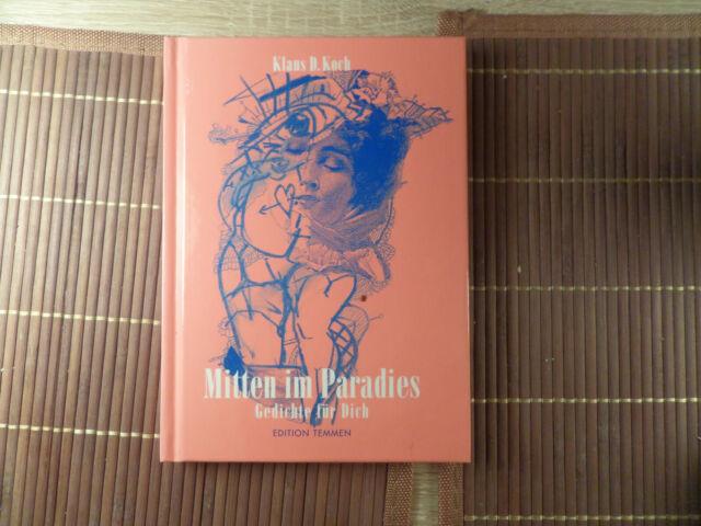 Mitten im Paradies von Klaus D. Koch (2005, Gebundene Ausgabe)