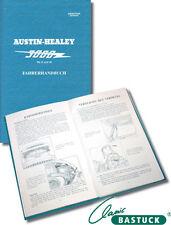 Original Betriebsanleitung in deutsch für Austin Healey AH3000 MK2-3 und BJ7-8