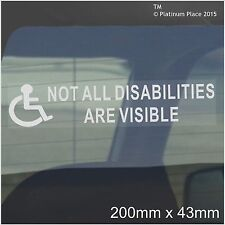 1 Not All Disabilities are Visible-Disabled 50mm Window Sticker-Disability Sign