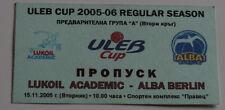 old TICKET Basketball ULEB Cup * Lukoil Sofia Bulgaria Alba Berlin Germany
