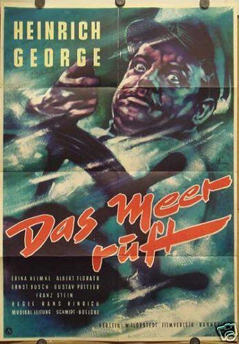 DAS MEER RUFT (Plakat '52) - HEINRICH GEORGE