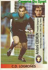 414 ANDONI CEDRUN ESPANA CD.LOGRONES ULTIMOS STICKER LIGA ESTE 1997 PANINI