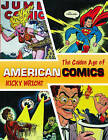 Classic Era of American Comics by Nicky Wright (Paperback, 2013)