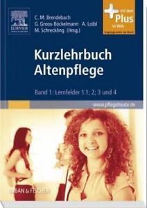 ISBN: 978-3-437-27800-6, Kurzlehrbuch Altenpflege von Christine M. Brendebach.. - Mülheim, Deutschland - ISBN: 978-3-437-27800-6, Kurzlehrbuch Altenpflege von Christine M. Brendebach.. - Mülheim, Deutschland