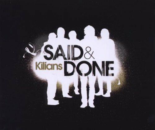 Kilians Said & done (2009; 2 versions)  [Maxi-CD]