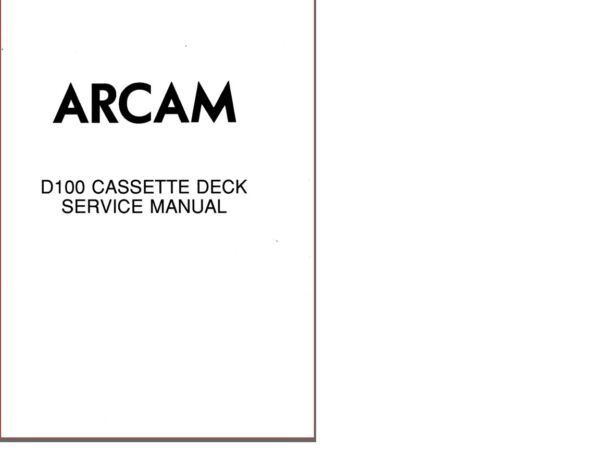 Analytisch Arcam Delta 100 Cassette Deck Service Manual With Full Circuits, Elegant En Sierlijk