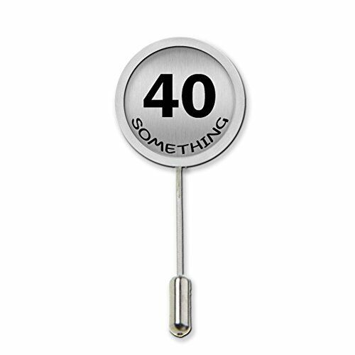 40 Something Humour Stick Pin Tie Pin Badge With Protector Birthday Gift c465