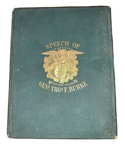 1871-First-Ed-THE-CELEBRATED-SPEECH-OF-GENERAL-THOMAS-F-BURKE-FENIAN-MOVEMENT