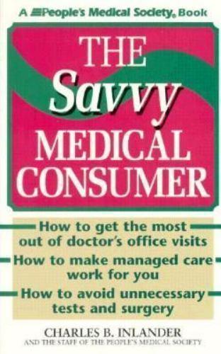 The Savvy Medical Consumer
