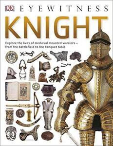 Knight Eyewitness by Gravett Christopher  Paperback Book  9780241187623  N - Leicester, United Kingdom - Returns accepted Most purchases from business sellers are protected by the Consumer Contract Regulations 2013 which give you the right to cancel the purchase within 14 days after the day you receive the item. Find out more abou - Leicester, United Kingdom