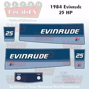 Details about 1984 Evinrude 25 HP Outboard Reproduction 8 Piece Marine  Vinyl Decals 25RCR