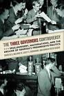 The Three Governors Controversy: Skullduggery, Machinations, and the Decline of Georgia's Progressive Politics by Scott E. Buchanan, Ronald Keith Gaddie, Charles S. Bullock (Hardback, 2015)