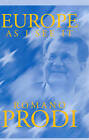 Europe as I See it by Romano Prodi (Hardback, 2000)
